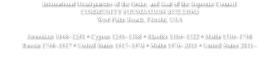 International Headquarters of the Order, and Seat of the Supreme Council